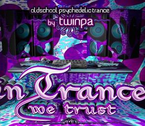 In Trance we trust with Twinpa