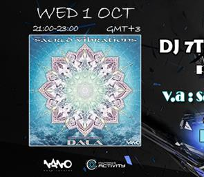 "7th Dimension presents ""Sacred Vibrations"" from NANO records compiled by DALA"